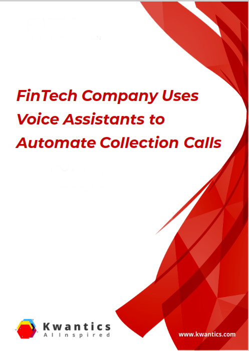 Fintech compnay uses Voice Assistant to automate collection calls