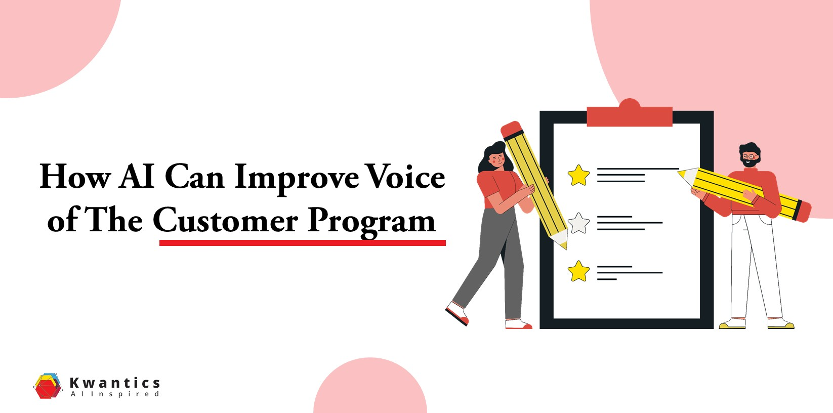 AI Can Improve Voice Of The Customer Programs